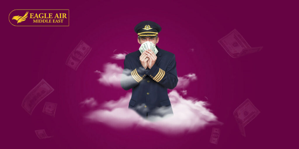A pilot holding money t refer to his high salary
